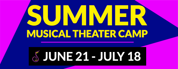 Summer Musical Theater Camp 2021 - Registration opens April 12th, camp starts June 21